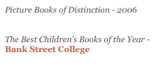 Picture Books of Distinction - 2006